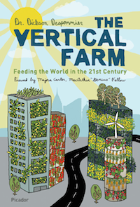 despommier vertical farm essay Despommier details space efficiency of vertical farms he suggested that a 30- story building (about 100 m high) with a basal area of 202 ha (5.